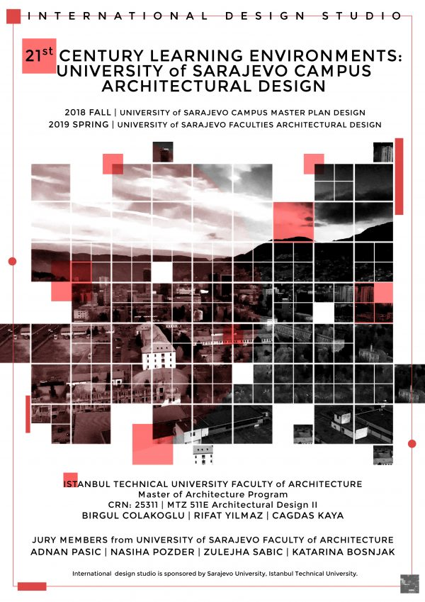 """2018-2019 Academic Year Architectural Design II: """"21st Century Learning Environments: University of Sarajevo Campus Architectural Design"""""""
